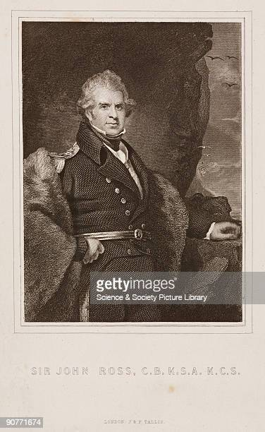 Engraving published by J F Tallis London Sir John Ross was born at Balsaroch Dumfries Scotland He joined the navy�s East India Company in 1794 and...