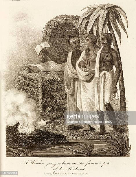 Engraving showing the custom of Suttee or Sati whereby a widow was expected to throw herself onto her dead husband�s funeral pyre Abolished by law in...