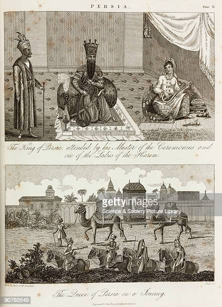 Engraving showing �The King of Persia, attended by his Master of Ceremonies, and one of the Ladies of the Harem�, and below, �The Queen of Persia on...