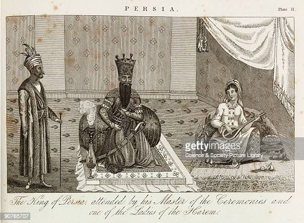 Engraving showing �The King of Persia attended by his Master of Ceremonies and one of the Ladies of the Harem� The historic region of Persia roughly...