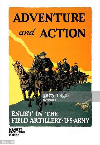 Enlist in the Field Artillery US Army