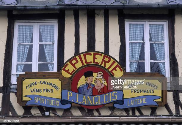 enseigne epicerie BeuvronenAuge pays d Auge departement Calvados region Normandie France grocer shop sign BeuvronenAuge Auge country Calvados...