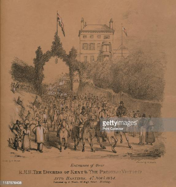 Entrance of their Royal Highnesses The Duchess of Kent & The Princess Victoria into Hastings, 4th November 1834'. The future Queen Victoria and her...