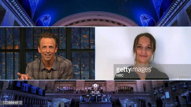 MEYERS Episode 1043A Pictured in this screen grab Host Seth Meyers talks with actress Alicia Vikander on September 24 2020