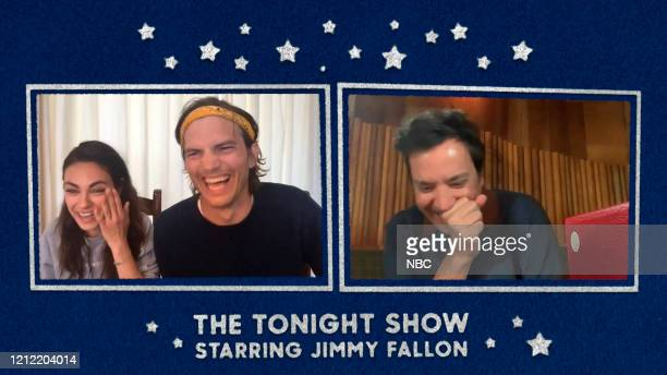 FALLON Episode 1255E Pictured in this screengrab Mila Kunis Ashton Kutcher and host Jimmy Fallon on May 4 2020