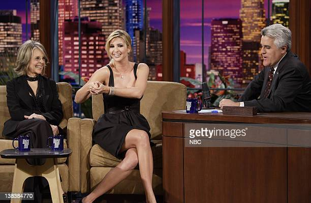 Actress/director Diane Keaton and television personality Ivanka Trump during an interview with host Jay Leno on January 30 2007