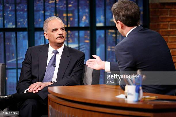 Former Attorney General Eric Holder during an interview with host Seth Meyers on March 22 2016