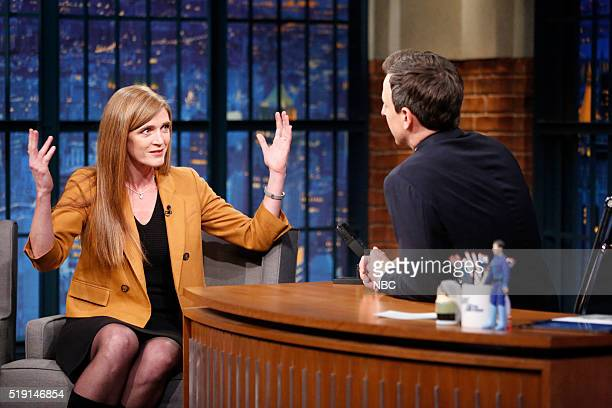 United States Ambassador to the United Nations Samantha Power during an interview with host Seth Meyers on April 4 2016