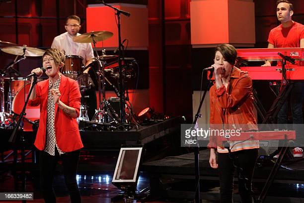Tegan Quin and Sara Quin of musical guest Tegan and Sara perform on April 11 2013