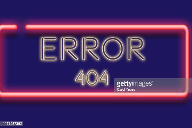 error 404 sign in neon lights - foutmelding stockfoto's en -beelden