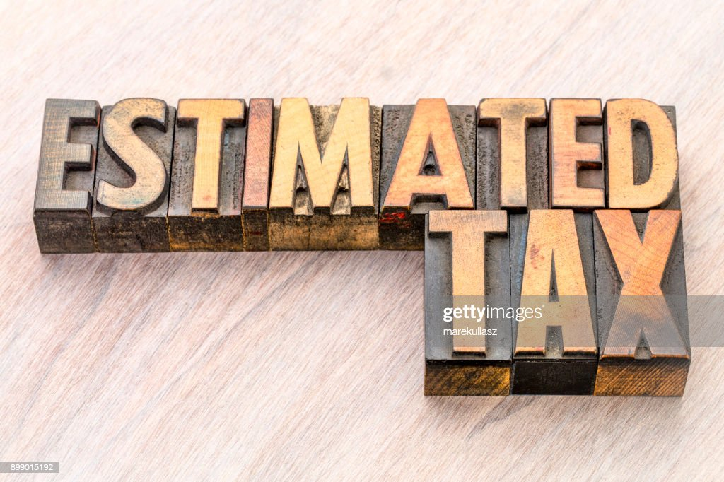 estimated tax word abstract in wood type