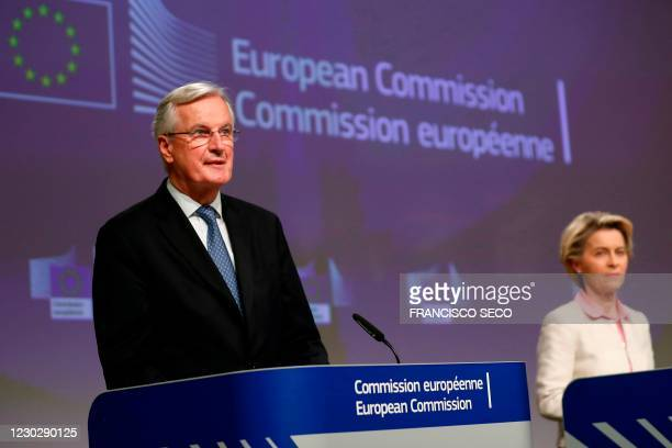 European Commission's Head of Task Force for Relations with the United Kingdom Michel Barnier and European Commission President Ursula von der Leyen...