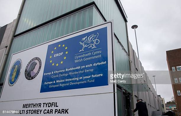 European Union funding sign is displayed outside a multi storey car park on March 8 2016 in Merthyr Tydfil Wales The West Wales and the Valleys...