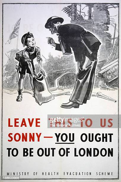 Evacuation Leave This To Us Sonny You Ought To Be Out Of London 19391945