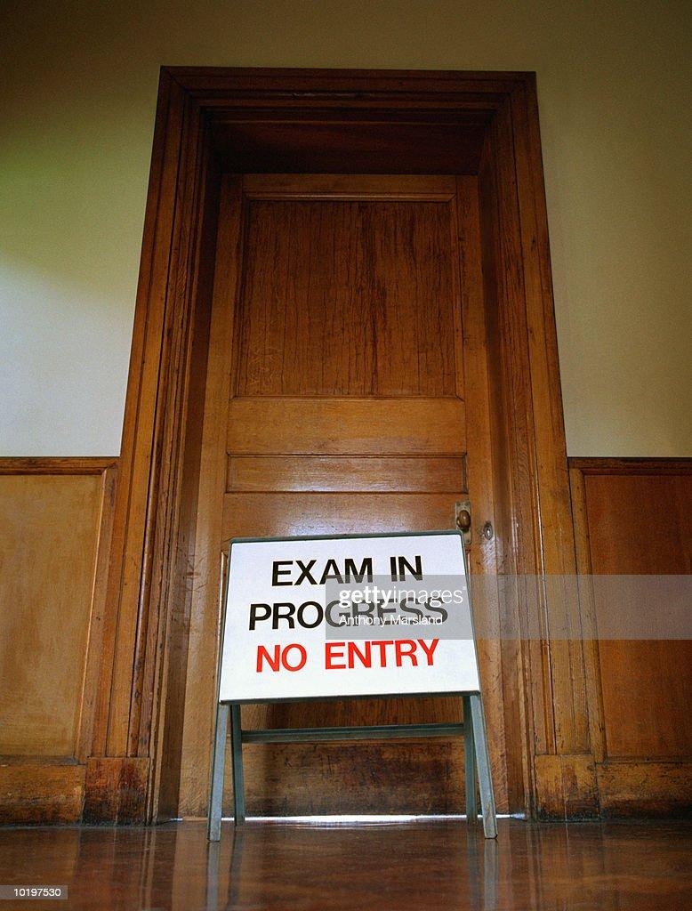 classroom door. \u0027Exam In Progress, No Entry\u0027 Sign Front Of Classroom Door : Stock