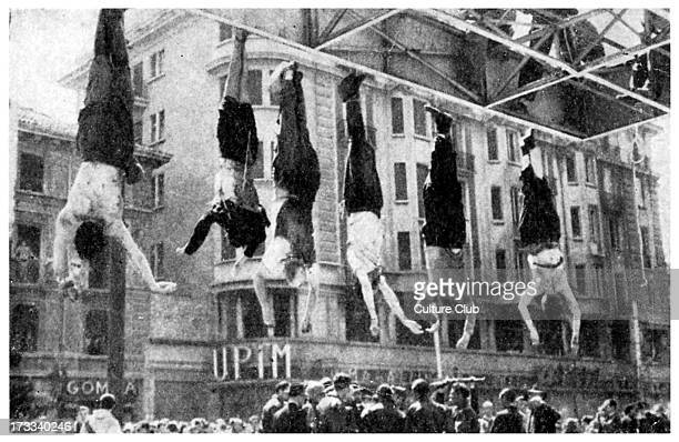 Execution of Mussolini and others 40th Prime Minister of Italy and leader of National Fascist Party 29 July 1883 – 28 April 1945Benito Mussolini is...