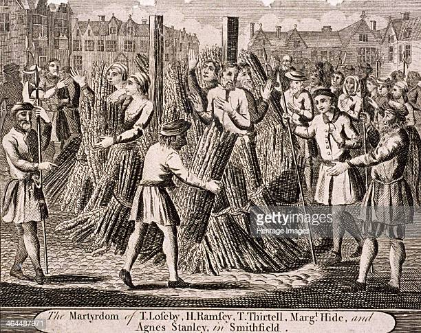 Execution of protestants at Smithfield The execution of T Loseby H Ramsey T Thirtell Margaret Hide and Agnes Stanley took place during the...