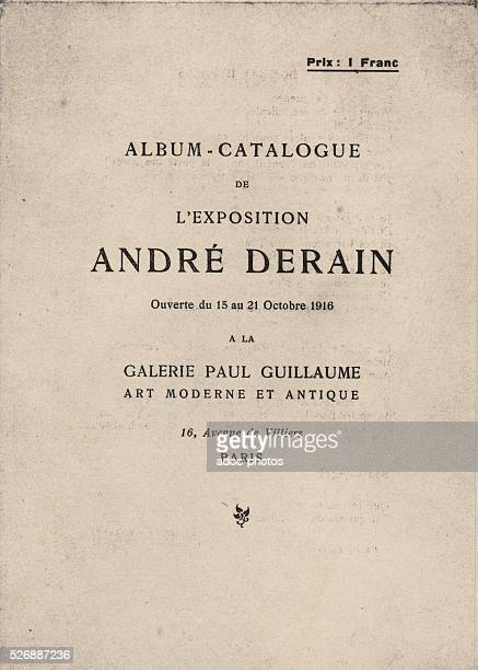 Exhibition catalog on Andr�� Derain written by Guillaume Apollinaire In October 1916