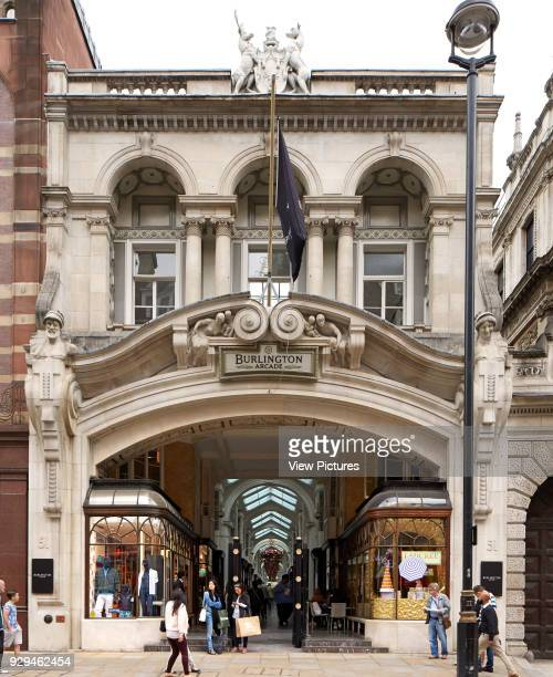 Exterior view from Piccadilly Burlington Arcade London United Kingdom Architect n/a 1819