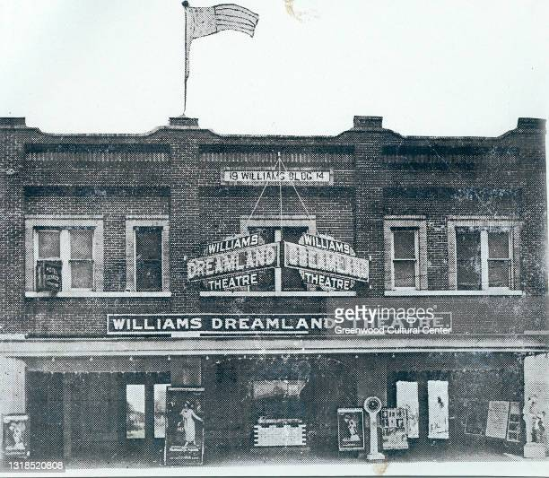 Exterior view of Williams Dreamland Theatre , Tulsa, Oklahoma, early twentieth century. A cinema and stage theater, the Dreamland was destroyed...