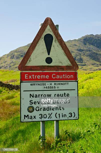 Extreme caution road sign at Wrynose and Hardknott passes.
