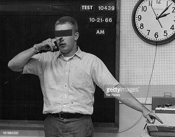 NOV 19 1966 NOV 20 1966 Eyes closed and arms held straight out suspect has to touch tip of nose alternately with index fingers of either hand He did...