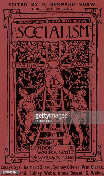 Fabian Essays Cover for a collection of essays on Socialism by the Fabian Society's members George Bernard Shaw Sydney Olivier William Clarke Hubert...