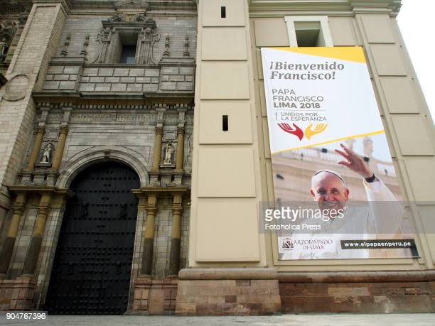 Facade of the cathedral of Lima showing Pope Francis banner who will visit Peru