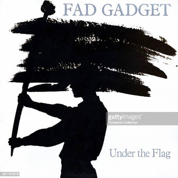 Fad Gadget 'Under The Flag' album cover which was released in 1982