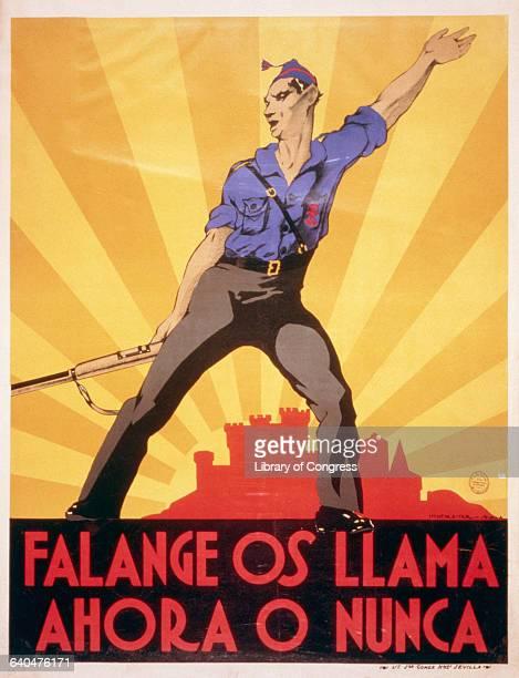 Falange os Llama Ahora o Nunca Spanish Civil War Poster