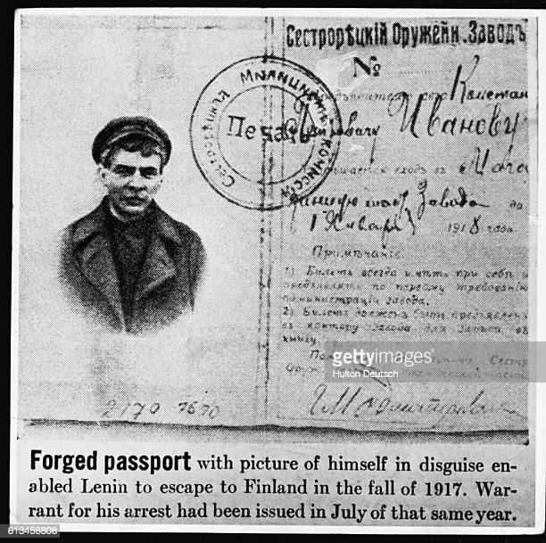 A false passport and disguise enabled Lenin to escape into Finland after an order for his arrest was issued by the Russian Provisional Government in...