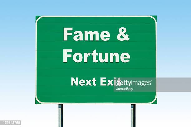 Fame and Fortune Next Exit; Highway Road Sign