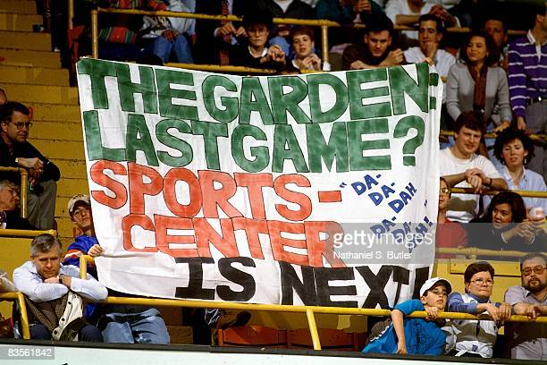 Fans hold a sign in reference the the last game at the Boston Garden in Game Four of the 1995 NBA Eastern Conference Quarterfinals between the...