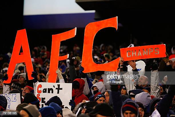 Fans of the New England Patriots hold up a sign reading AFC Champs during the AFC Championship Game against the San Diego Chargers on January 20 2008...