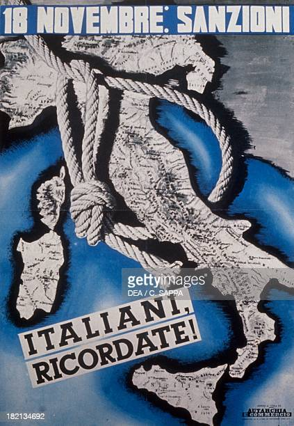 Fascist poster against the sanctions instituted by the League of Nations November 18 upon Italy following its invasion of Ethiopia 20th century