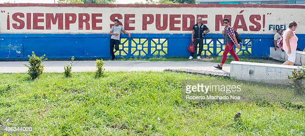 Fidel Castro's quote in street wall the slogan given by Fidel Castro which means one is always capable of more had inspired many people during the...