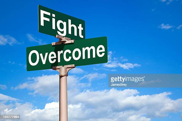 Fight Overcome Street Intersection Sign