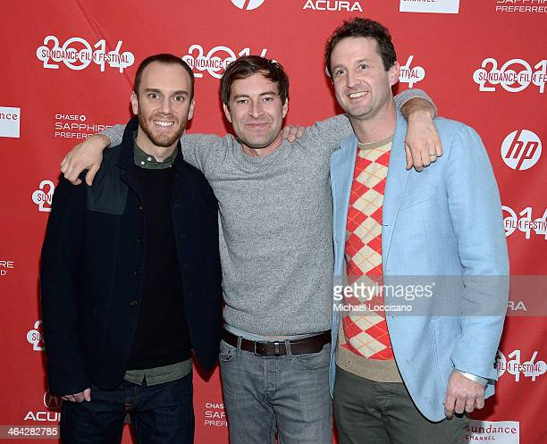 Filmmaker Justin Lader actor Mark Duplass and Sundance Film Festival Director of Programming Trevor Groth attend the premiere of The One I Love at...