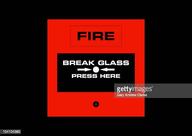 Fire Alarm. Break Glass