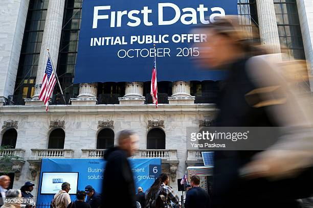 First Data Corporation's Initial Public Offering on the New York Stock Exchange is advertised outside of the NYSE on October 16 2015 in New York City...