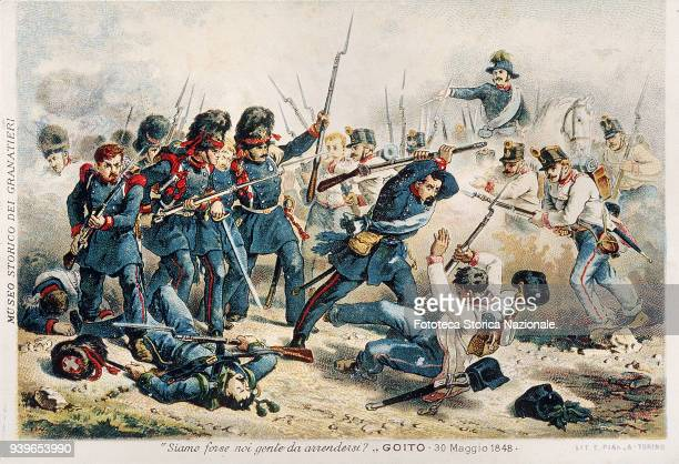 First War of Independence of Italy the Battle of Goito 'Are we perhaps people to surrender' Historical phrase reported by the grenadiers fighting May...