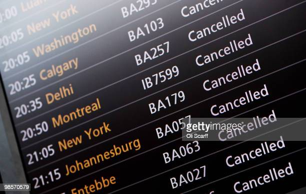 A flight information screen shows cancellations at Heathrow airport on April 20 2010 in London England UK passengers face a sixth day of airport...