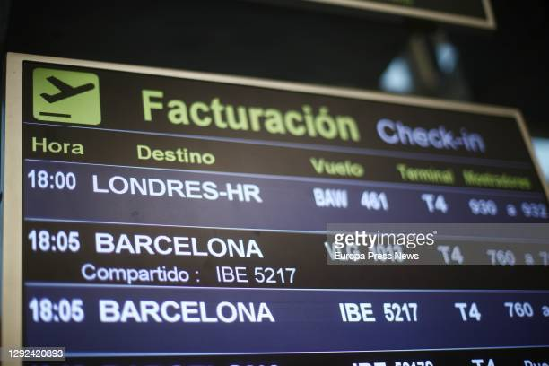 Flight panel at T4 Terminal of the Adolfo Suárez Madrid-Barajas Airport, one day before the suspension of flights from the United Kingdom, on 21...