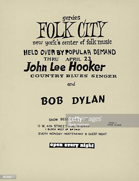 Flyer promoting a concert series by American blues singer and guitarist John Lee Hooker with singer and songwriter Bob Dylan at Gerde's Folk City...