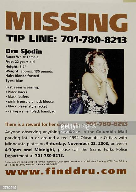A flyer seeking information about missing college student Dru Sjodin sits in the police station in Grand Forks North Dakota December 3 2003 Dru...