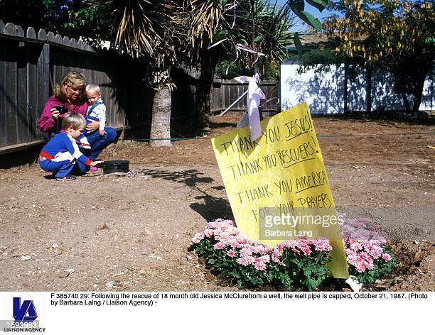 Following the rescue of 18 month old Jessica McClurefrom a well the well pipe is capped October 21 1987