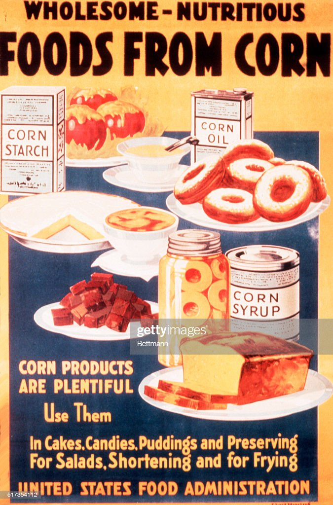 United States Food Administration poster for wholesome nutritious food from corn, ca. 1917. See PL. 8283 for B/W. 12 : News Photo