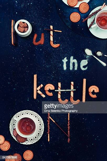 Food lettering: Put the kettle on (midnight version)