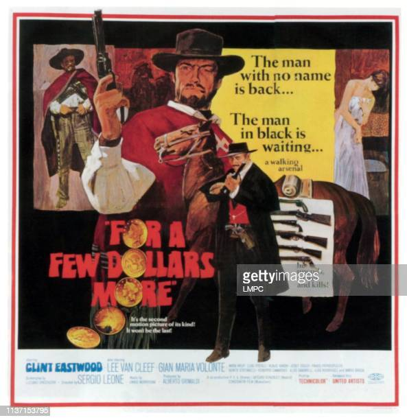 For A Few Dollars More , poster, center: Clint Eastwood, bottom: Lee Van Cleef, 1965.