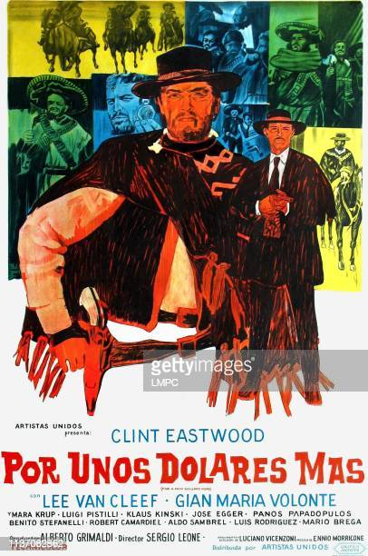 For A Few Dollars More, poster, , foreground l-r: Clint Eastwood, Lee Van Cleef on Argentinian poster art, 1965.